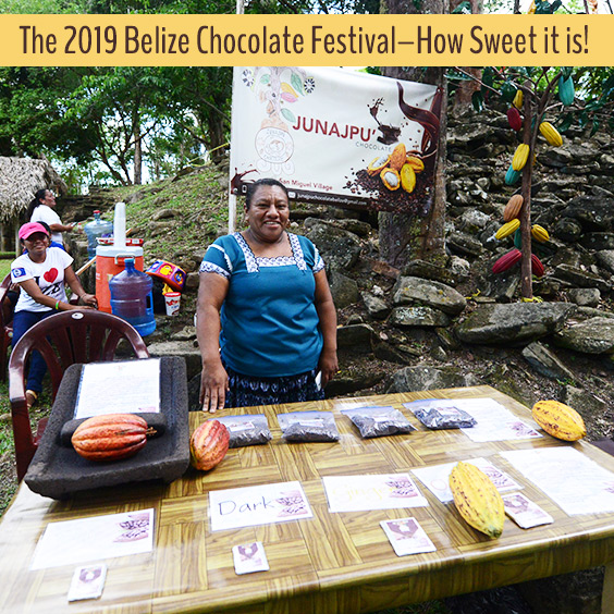 The 2019 Belize Chocolate Festival–How Sweet it is!